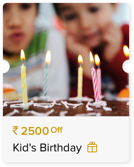 Rs. 2500 Off Kid's Birthday Party