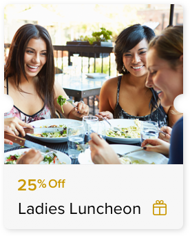 25% Off Ladies Luncheon