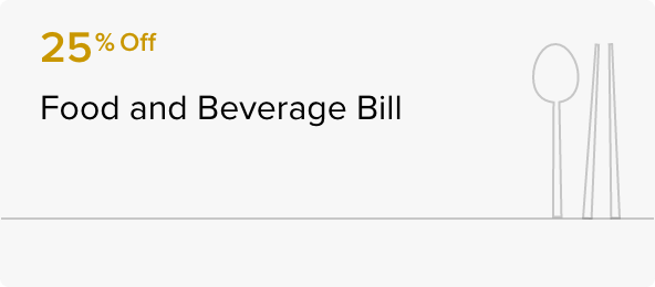 25% Off Food and Beverage Bill